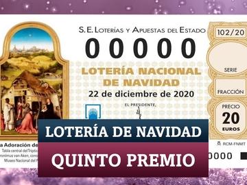 Los quintos premios de la Lotería de Navidad 2020: comprobar décimos premiados