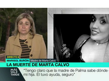 """La madre de Marta Calvo, convencida de que Ignacio Palma contó con ayuda en su crimen: """"Su madre sabe donde está mi hija"""""""