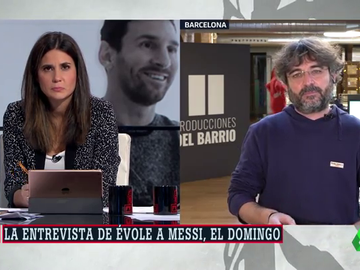 """Évole, sobre su entrevista a Messi: """"Nunca le había visto hablar de su carácter, de sus problemas para relacionarse"""""""