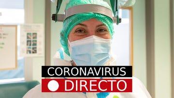 COVID-19 en España, hoy | Medidas por coronavirus, restricciones y confinamiento, en directo