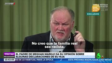 """El padre de Meghan Markle se posiciona con la Casa Real británica: """"No creo que sean racistas"""""""