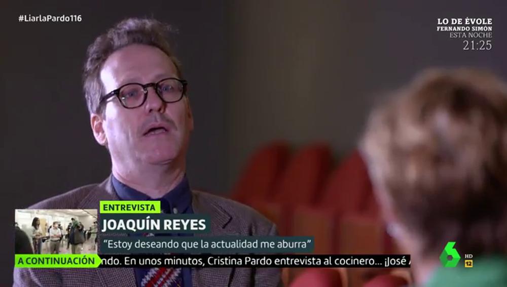 Joaquín Reyes en Liarla Pardo