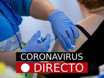 COVID-19 | Campaña de vacunación por coronavirus en España, nuevas restricciones y medidas, en directo