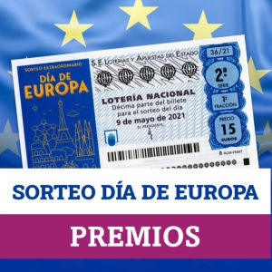 Sorteo Extraordinario Lotería Nacional Día de Europa: ¿qué premios se reparten?