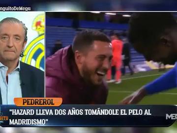 """Rapapolvo de Pedrerol a Hazard: """"No puede seguir ni un segundo más en el Real Madrid"""""""
